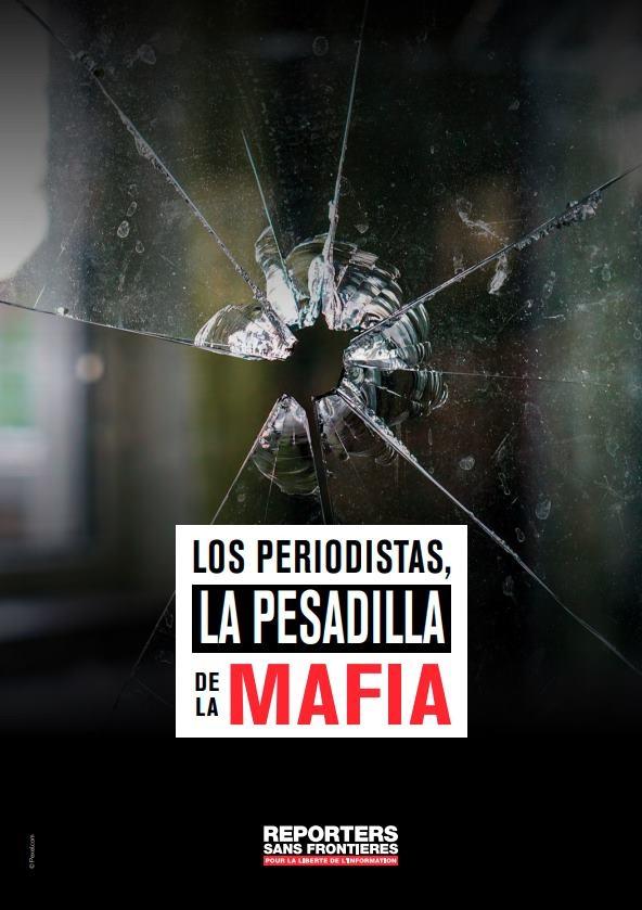 Los periodistas, la pesadilla de la mafia