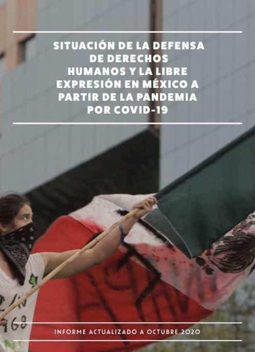 Situación de la defensa de DDHH y la libre expresión en México a partir de la pandemia