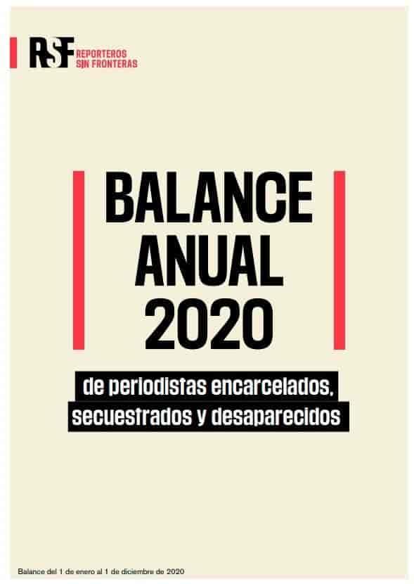 Balance anual 2020 de periodistas encarcelados, secuestrados y desaparecidos